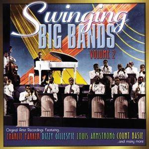 Swinging Big Bands, Vol. 2