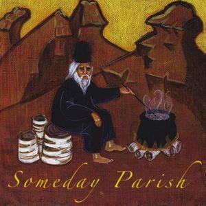 Someday Parish