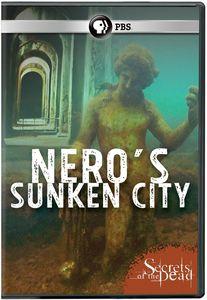 Secrets of the Dead - Nero's Sunken City