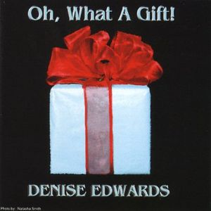 Oh What a Gift!