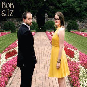Bob & Iz