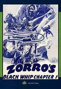 Zorro's Black Whip Chapter 1
