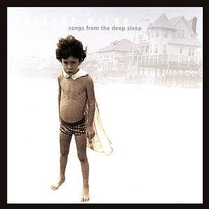 Songs from the Deep Sleep