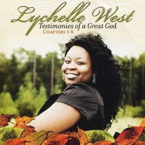 Testimonies of a Great God Chapters 1-10