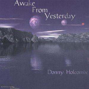 Awake from Yesterday