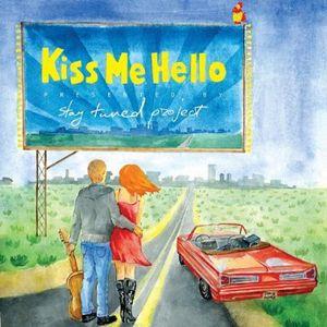 Kiss Me Hello