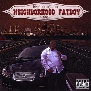 Neighborhood Fatboy