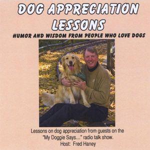 Dog Appreciation Lessons