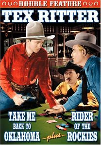 Tex Ritter Double Reature: Take Me Back /  Rider of