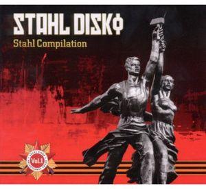 Stahl Disko: Stahl Compilation 1 /  Various [Import]