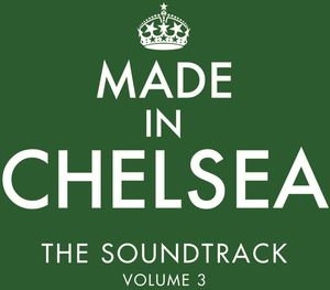 Made in Chelsea-The Soundtrack (Original Soundtrack) [Import]