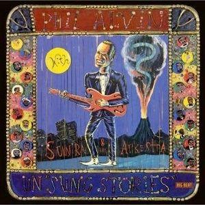 Un Sung Stories [Import] , Phil Alvin