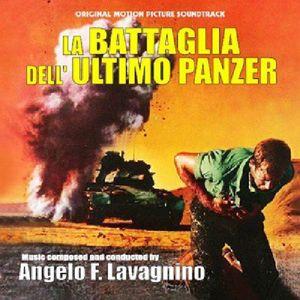 La Battaglia Dell'Ultimo Panzer (The Battle of the Last Panzer) (Original Motion Picture Soundtrack) [Import]