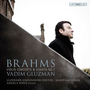 Johannes Brahms: Violin Concerto & Sonata No 1