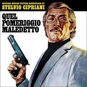 Quel Pomeriggio Maledetto (Original Soundtrack) [Import]