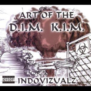 Art of the D.I.M K.I.M