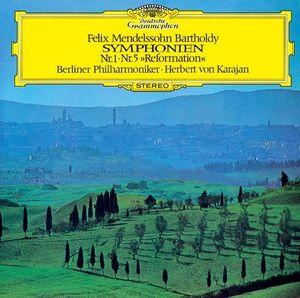 Mendelssohn: Symphonies 1 & 5