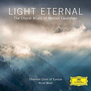 Light Eternal - Choral Music of Morten Lauridsen