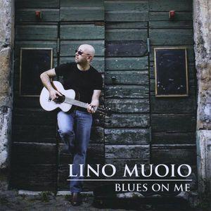 Blues on Me