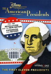American President: 1754-1861 Revolution & New