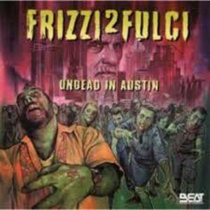 Frizzi 2 Fulci Undead in Austin /  O.S.T. [Import]