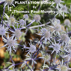 Plantation Songs