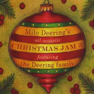 Milo Deering's All Acoustic Christmas Jam 3