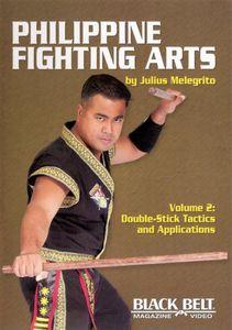 Philippine Fighting Arts 2: Double Stick Tactics