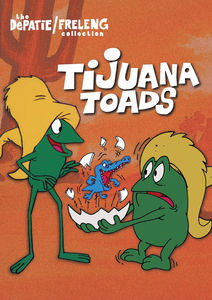 Tijuana Toads (The DePatie /  Freleng Collection)