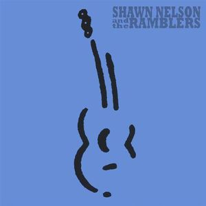 Shawn Nelson & the Ramblers
