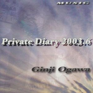 Private Diary 2003.6