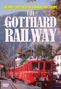 The Gotthard Railway