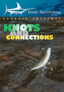 Inside Sportfishing: Knots And Connections