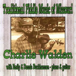 Traditional Fiddle Music of Missouri