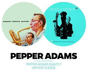Pepper Adams Quintet + Critics' Choice [Import]
