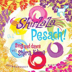 Shirlala Pesach!