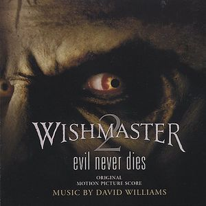 Wishmaster 2: Evil Never Dies (Original Soundtrack) [Import]