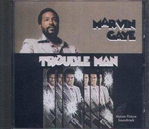 Trouble Man (Motion Picture Soundtrack)