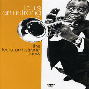 Louis Armstrong Show