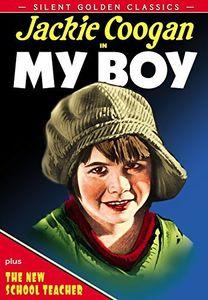 Silent Golden Classics: My Boy (1921) /  The New School Teacher (1924)