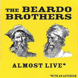 Beardo Brothers Almost Live