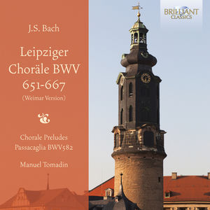 Leipziger Chorale BWV651-667 (Weimar Version)