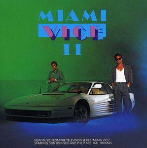 Miami Vice II (Original Soundtrack)
