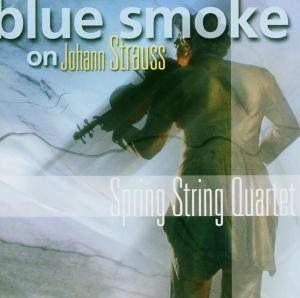 Blue Smoke on Johann Strauss