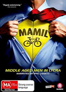 Mamil: Middle Aged Men In Lycra [Import]