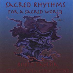 Sacred Rhythms for a Sacred World 1