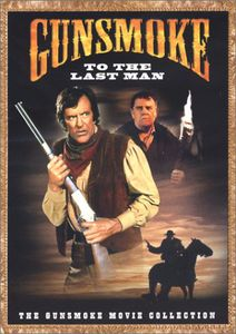 Gunsmoke: To the Last Man