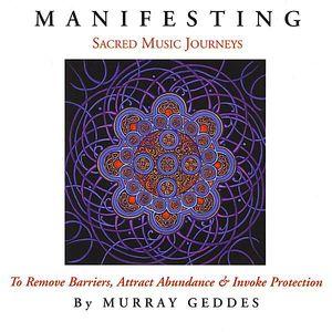 Manifesting-Sacred Music Journeys