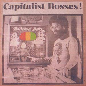 Capitalist Bosses!