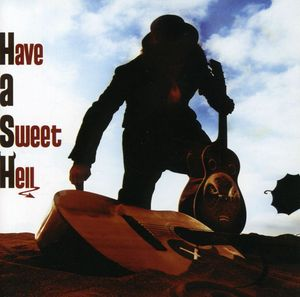 Have a Sweet Hell [Import]